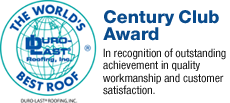 New Century Roofing has received the Duro-Last Century Club Award for quality and customer satisfaction